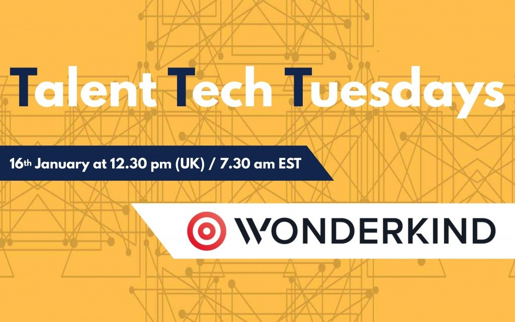 Talent Tech Tuesdays – January 16th – Wonderkind