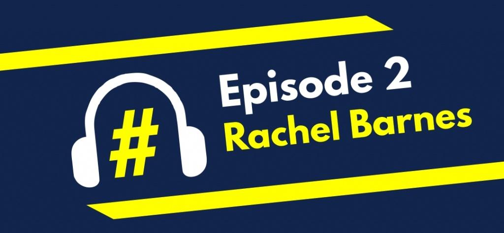 Episode 2 – Rachel Barnes – The Future of HR