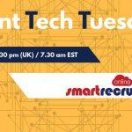 Talent Tech Tuesdays – March 6th – Smart Recruit