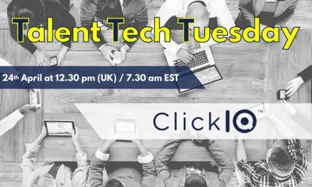 Talent Tech Tuesdays – April 24th – ClickIQ